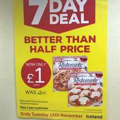 Iceland 7 day deal Ristorante pizza was £2.50 now £1.00
