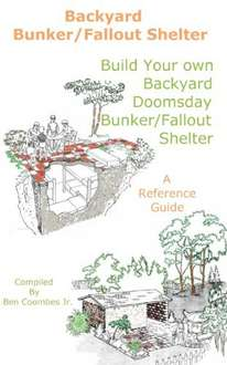 How to Build Your Own Bunker: A Reference Guide to Building a Trump Proof Shelter on Kindle at Amazon for £1.52