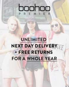 Unlimited Premier Next day delivery and free returns for a year for £9.99 @ Boohoo