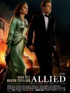 """""""Allied"""" (Brad Pitt) Free Movie Tickets SFF 17th November Rated 15 (2 Pins)"""