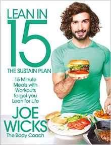 *HALF PRICE* New Lean in 15 - The Sustain Plan: 15 Minute Meals and Workouts to Get You Lean for Life Paperback – 17 Nov 2016 by Joe Wicks £8 (Prime) @ Amazon