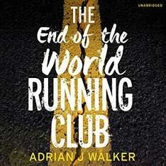 Audible DOTD, The End of the World Running Club by Adrian J Walker audio book £2.99