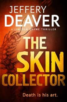 Jeffrey Deaver - The Skin Collector(and Others) - 99p at Amazon Kindle