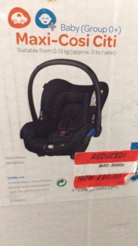 Maxi cosi citi infant car seat found instore (redditch) at Asda for £20