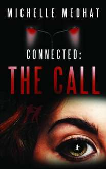 Connected: The Call: (Part One) Kindle Edition - Free at time of posting