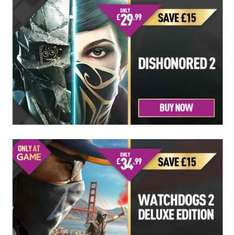 Dishonored 2 £29.99 and watch dogs 2 deluxe edition £34.99 PS4/Xbox one @ game