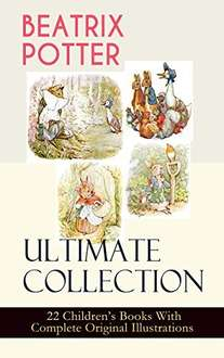 BEATRIX POTTER Ultimate Collection - 22 Children's Books With Complete Original Illustrations (Kindle) only 49p @ Amazon [Or with 19 audiobooks £1.99]