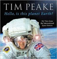 Hello, is This Planet Earth? : My View from the International Space Station (Official Tim Peake Book) 50% off at The Book Depository, £9.99 delivered