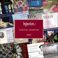 A Complete Year Of  Monthly Classical Music Collections  - Hyperion Annual Sampler  2016  - Free Download @ Hyperion