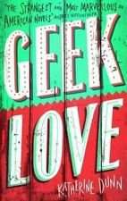 Geek Love by Katherine Dunn £1.99  [Kindle Edition]