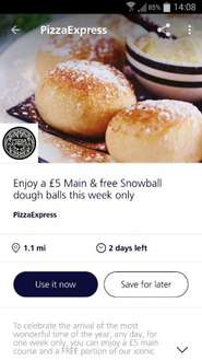 Pizza express £5 main with free snow dough balls (o2 priority customers only)