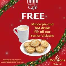Free mince pie & hot drink for senior customers at Morrisons (Tues 6th / 2pm - 5pm)