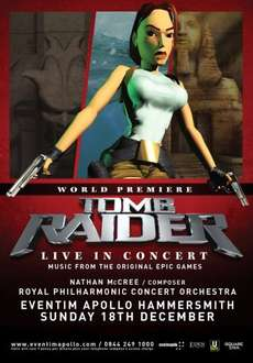Tomb Raider Live Concert - Hammersmith, London, 18th Dec - 2 for 1 tickets - £23.25