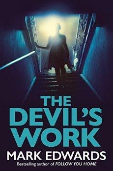The Devil's Work - Mark Edwards - Kindle - £1.25