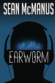 Free - Earworm: A novel about the music industry