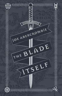 Kindle Book, The Blade Itself: The First Law: Book One by Joe Abercrombie