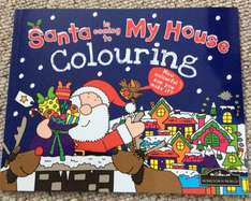 Santa is coming to my house colouring book £1 at poundland