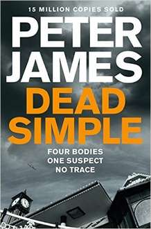 Peter James: Dead Simple (Roy Grace book 1) - Kindle Ebook 49p Amazon (rrp £7.99)
