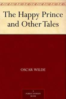 Oscar Wilde's The Happy Prince and Other Tales Kindle Edition £0.00 @ Amazon