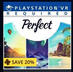PS VR - Perfect. 20% off for PS+ users £6.39 @ PSN