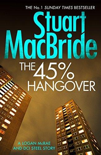 The 45% Hangover [A Logan and Steel novella] (Logan McRae Book 9) Kindle Edition @ Amazon