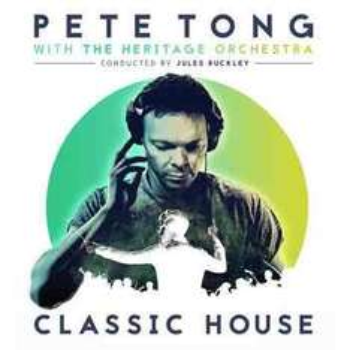 Pete Tong Classic House digital download album £3.99 320kbps or £5.99 FLAC @7Digital