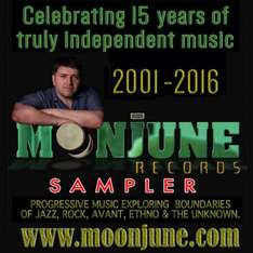 Jazz Rock Fusion -   MOONJUNE SAMPLER (Free Download until December 31, 2016) @ MoonJune Records