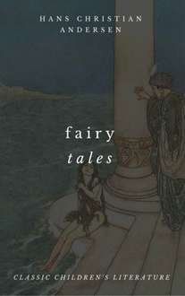 The Complete Fairy Tales Of Hans Christian Andersen Kindle Edition  - Free Download @ Amazon
