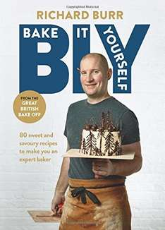 BIY - Bake It Yourself Hardback by Richard Burr (Great British Bake Off Finalist 2014) £2 with free click and collect @ The Works (have also put a selection of other bargain priced baking books in description along with some discount codes)