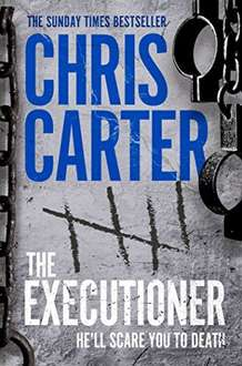 The Executioner by Chris Carter (Robert Hunter Book 2) on Kindle @ Amazon