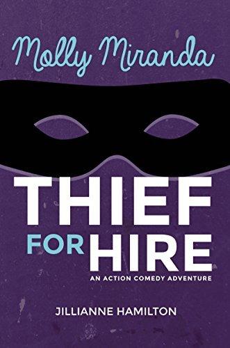 Molly Miranda Thief for hire by julianne Hamilton