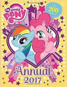 My Little Pony (In stock on January 8, 2017) / Match Annual / Peppa Pig  Annual 2017 Hardcover - 99p @ Amazon (Prime or add £2.99)