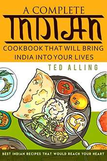 A Complete Indian Cookbook  Kindle Edition  - Free Download @ Amazon