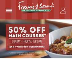 Frankie and Bennys 50% Off Mains Sun - Fri after 5pm