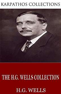 Classic Science Fiction - The H.G. Wells Collection  - [Kindle Edition]  -  Free Download @ Amazon