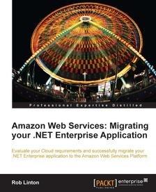 Amazon Web Services: Migrating your .NET Enterprise Application at Packtpub