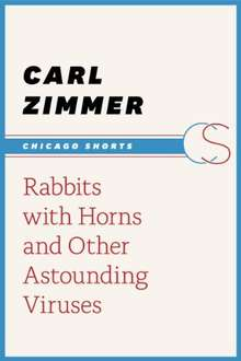 Kindle freebie, was 49p: Rabbits with Horns and Other Astounding Viruses (Chicago Shorts)
