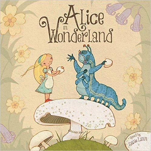 Alice in Wonderland (Picture Storybooks) £1.99  (Prime) / £4.98 (non Prime) at Amazon