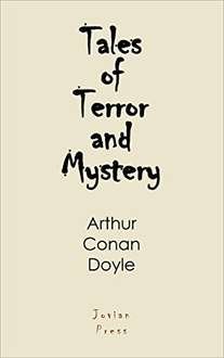 From The Creator Of Sherlock Holmes - Sir Arthur Conan Doyle  -  Tales of Terror and Mystery Kindle Edition   - Free Download @ Amazon