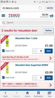 Mountain Dew 1 litre £1 in tesco but 25p with COS and you can claim x6 bottles for 25p each