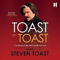 Toast on Toast: Cautionary tales and candid advice. £1.99 at Audible