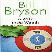 Audible DOTD, Bill Bryson, A Walk in the Woods (audio book) £1.99