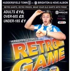 quality championship football at retro prices Huddersfield town vs Brighton £10 adults £5 over 65s and £1.00 for under 18s Thursday 2nd Feb