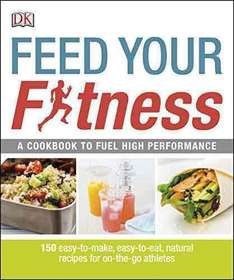 DK Feed your Fitness. Kindle Ed. Was £12.99 now £3.99 @ Amazon