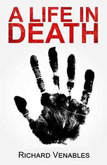 A Life In Death. Kindle Ed. Was £9.99 Now 99p @ Amazon