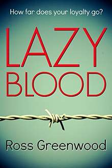 Top Thriller -  Lazy Blood: a powerful page-turning thriller Kindle Edition - Free Download @ Amazon