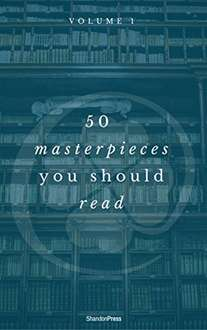 New Publication -  50 Masterpieces You Should Read (ShandonPress) Kindle Edition  - Free Download @ Amazon