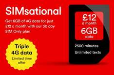 2500 minutes, unlimited text, 6GB data. SIM only £12. Virgin media mobile