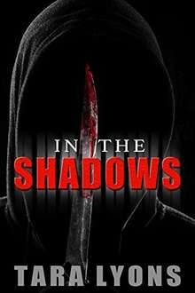 Top Crime Thriller - Tara Lyons -  In the Shadows Kindle Edition - Free Download @ Amazon