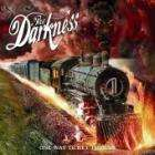 The Darkness - One Way Ticket To Hell...And Back - £1.99